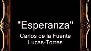Esperanza - Carlos de la Fuente Lucas-Torres [BM]