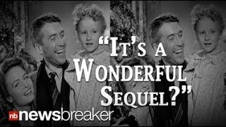"REALLY?: ""It's a Wonderful Life"" Sequel in the Works for December 2014 Release"