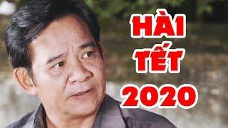 Hài Tết 2020 Mới Nhất   Chuyện Ngày Cuối Năm   Phim Hài Tết Quang Tèo, Bình Trọng, Cu Thóc Hay Nhất