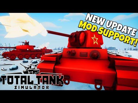 Insane NEW Total Tank Simulator UPDATE w/ MOD SUPPORT!? |
