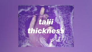 talii - thickness [lyrics]