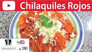 CHILAQUILES ROJOS ❤️ Vicky Receta Facil