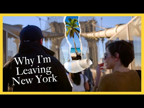 Why I'm Leaving New York
