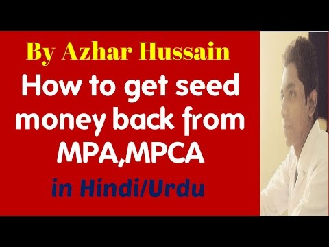 How to get seed money refund from MPA,MPCA In Hindi/Urdu