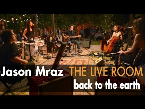 "Jason Mraz - ""Back To The Earth"" (Live from The Mranch)"