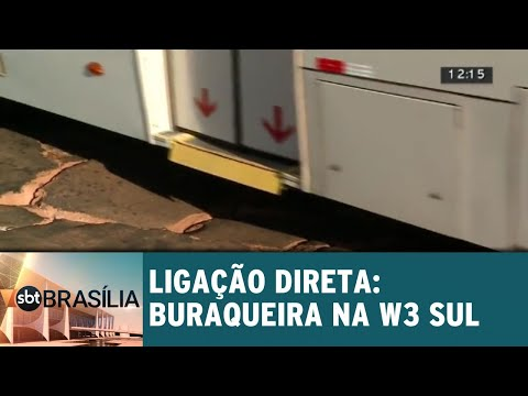 Ligação Direta: Buraqueira na W3 Sul | SBT Brasília 17/07/2018