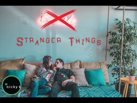 STRANGER THINGS BY NICKY K (Official Music Video) (Directed by: @nickykfilm)