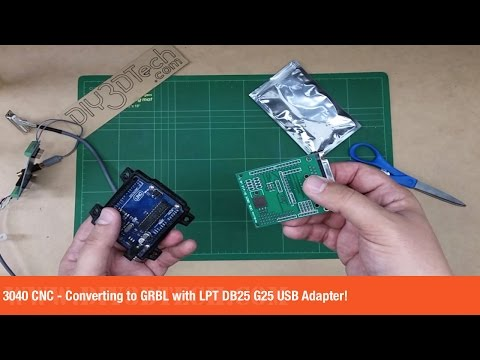 3040 CNC - Converting to GRBL with LPT DB25 G25 USB Adapter!