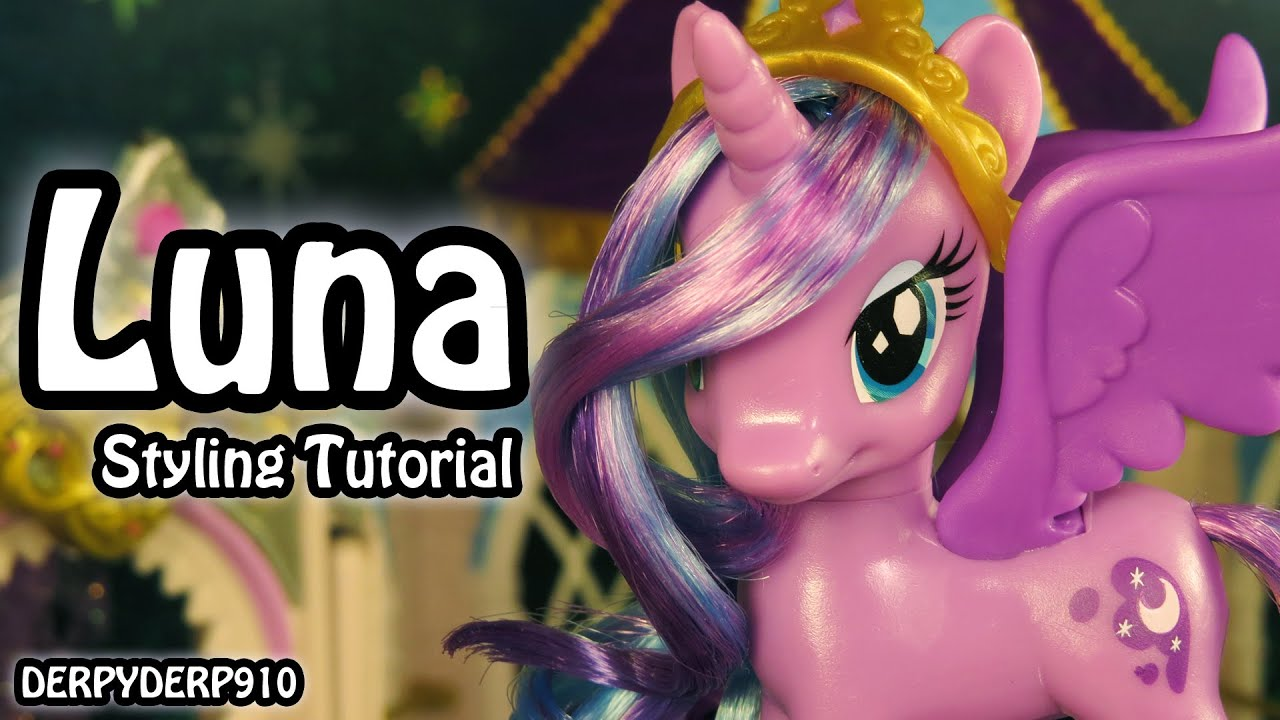 My Little Pony Princess Luna Hair Styling Tutorial Mlp Youtube