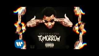 Kevin Gates - Tomorrow [Lyrics] [Download Link DL]