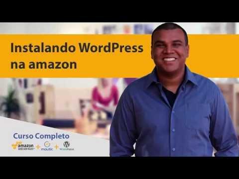 Aula 07 - Instalando WordPress Na Amazon AWS