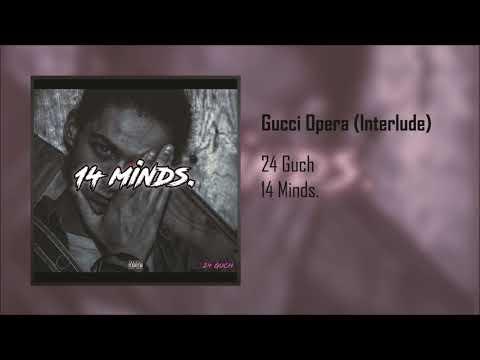 24 Guch - Gucci Opera (Interlude)