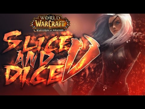 Sensus  World of Warcraft PvP Movie  Slice and Dice 5 WoW WoD Rogue PvP Montage 624