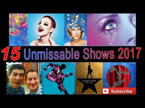 15 Unmissable Shows 2017 - Theatre Pulse Vol.1 West End London