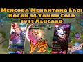 Mencoba Menantang Bocah 14 Tahun Cold Top Global Alucard 1vs1 Alucard   Mobile Legends  2