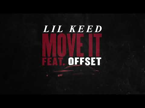 Lil Keed - Move It (feat. Offset) [Official Audio]