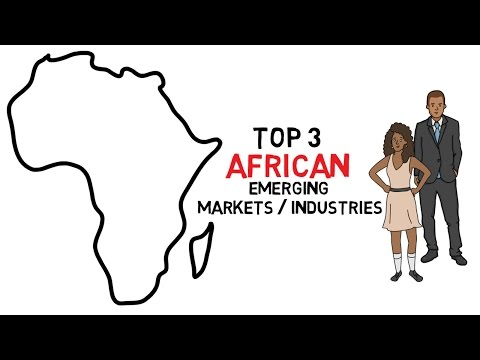 Top 3 African Emerging Markets / Industries