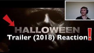Halloween Trailer (2018) Reaction!