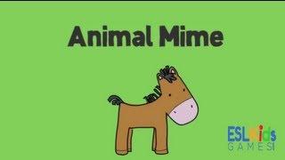 ESL Game : Animal Mime