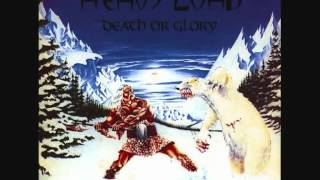 Heavy Load - Death Or Glory Full Album