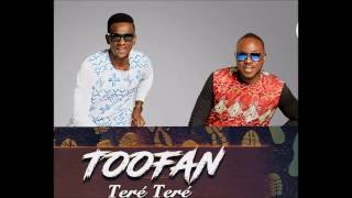 "Toofan - ""TERÉ TERÉ"" (Official Audio)"