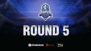 FIFA Online 4 Super League: Day 5 (06/09/2019)