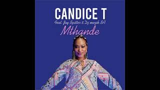 Candice T- Mthande (ft. Jay Spitter x DJ Muzik SA) Official Audio