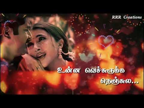 Raasa Raasa Unna Vechuruka Nenjula lyrical Tamil whatsapp status 💓