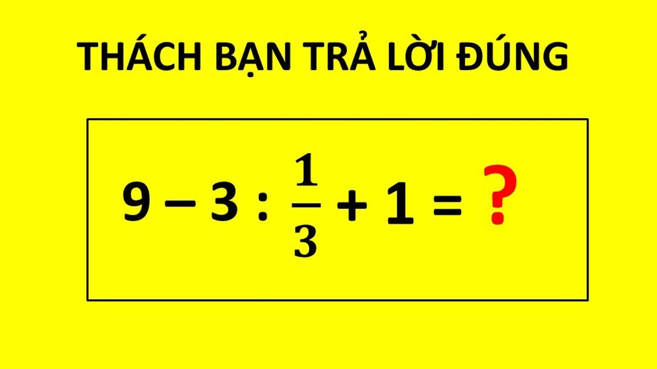 7 câu đố trí tuệ toán học thử thách IQ của bạn