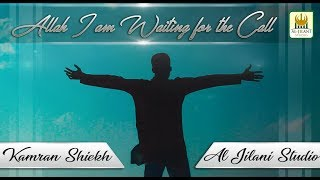 Allah Iam waiting for the call | Kamran Shaikh | original by Michael Jackson | RR by Aljilani Studio