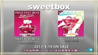 sweetbox / 「SWEETEST BEST&REMIX medley」
