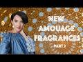 - New Amouage Fragrances. Part 2