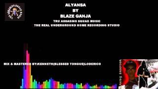 ALYANSA BLAZE GANJA