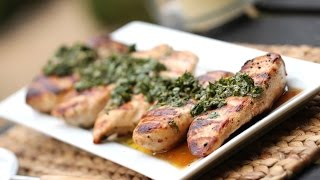 Beths Grilled Chicken with Chimichurri Sauce  ENTERTAINING WITH BETH
