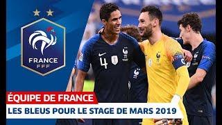 Les 23 joueurs pour le stage de mars, Equipe de France I FFF 2019