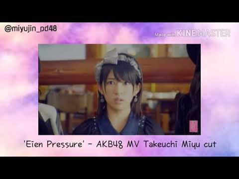 Takeuchi Miyu Cut in 'Eien Pressure' MV - AKB48