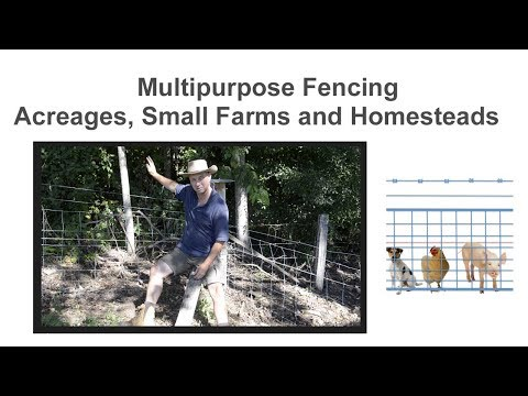 Fencing for Acreages, Small Farms and Homesteads