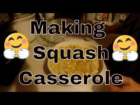 Making Squash Casserole