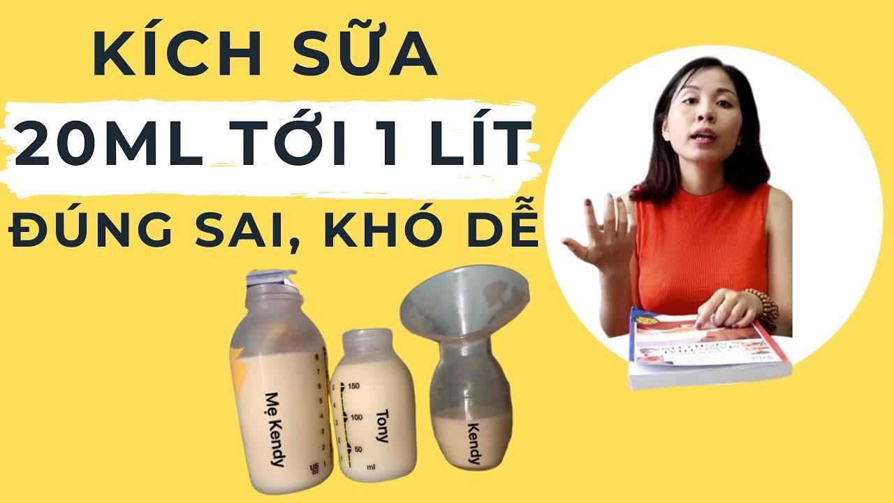 Cách Kích sữa từ 2 giọt tới 1 lít 2, Kích sữa mẹ như nào cho đúng -Tư vấn 0981047236