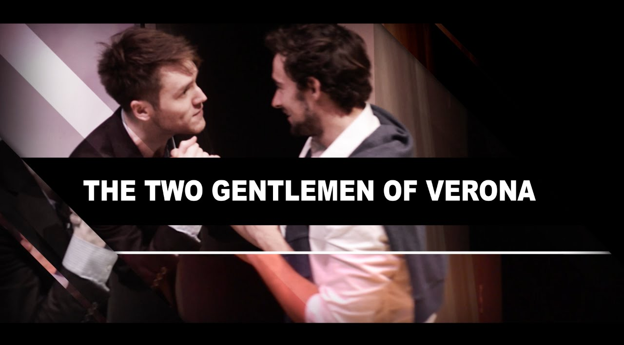 two gentlemen of verona trailer two gentlemen of verona trailer