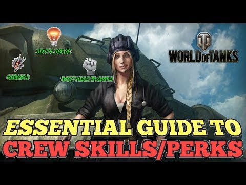 THE WORLD OF TANKS ESSENTIAL GUIDE TO CREW SKILLS & PERKS