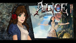 Alice Madness Returns | УКУРЕННАЯ ДЕВЧУШКА | 1 эпизод