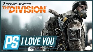 The Division's Got Its Hooks in Us - PS I Love You XOXO Ep. 27