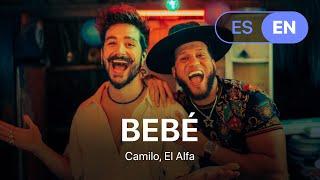 Camilo, El Alfa - BEBÉ (Lyrics / Leтra English & Spanish)