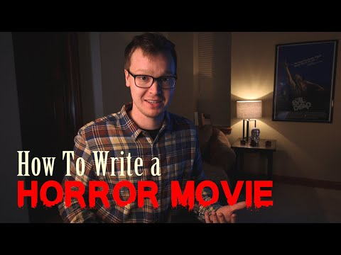 10 Steps To Writing A Horror Script - With Examples
