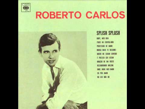 ROBERTO CARLOS  1963 completo (Splish,Splash) CBS 37304, (novembro)