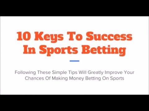 10 Keys To Sports Betting Success