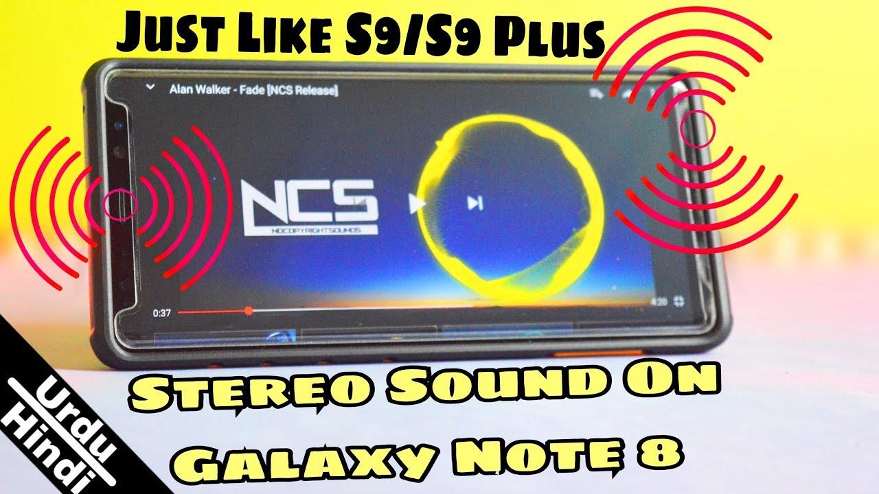 Dual Speaker Mod For Note8! (Exynos) Just Like S9 & S9 Plus (Urdu-Hindi)