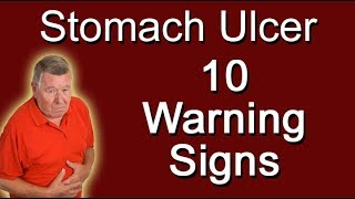 Stomach Ulcer - 10 Warning Signs