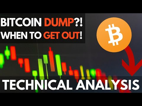 Bitcoin Dump Coming? When to Get Out – BTC Technical Analysis